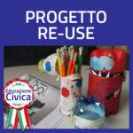 Clicca per accedere alla pagina del Progetto Re-Use